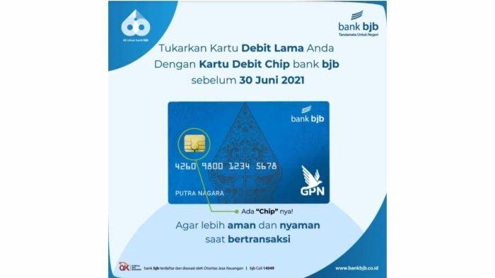 Ganti Kartu ATM bjb Magnetic Stripe dengan Debit Chip Sampai 30 Juni 2021, Ini Perbedaannya
