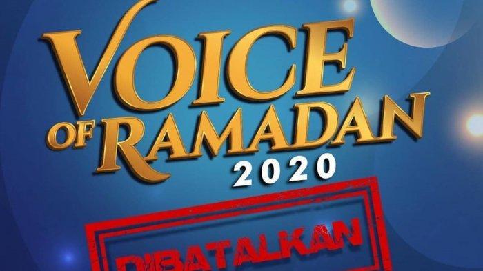 Dampak Virus Corona, Sudah Digelar Audisi Nasib Voice of Ramadan Dibatalkan, Kapan Tayang Kembali?