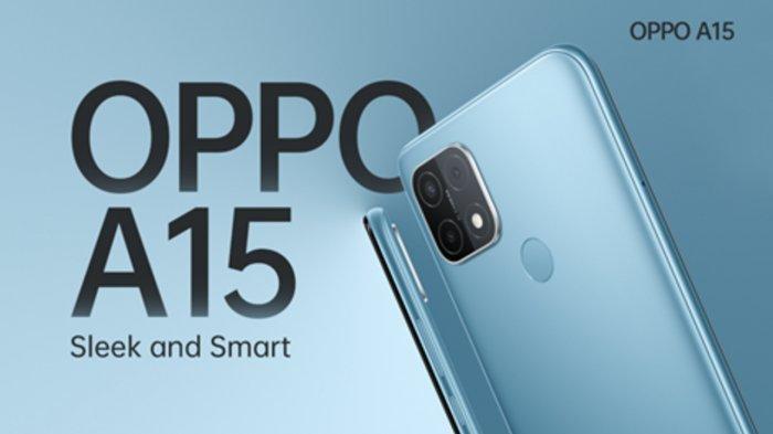 Spesifikasi Oppo A15, Smartphone atau HP Kelas Entry-level dari Oppo, Harganya Cuma Rp 1,9 Juta Saja