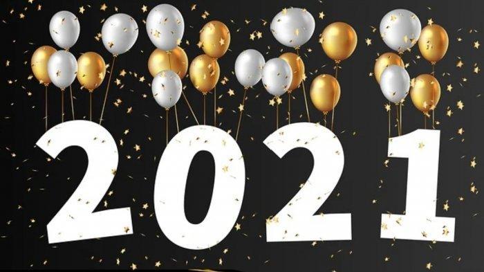 Masih Ada Kesempatan, Yuk Bagikan Gambar Tahun Baru 2021 di Medsos, Ini Contoh-contoh Gambarnya