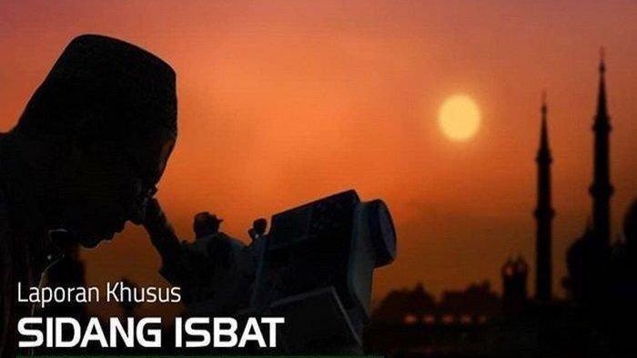 BREAKING NEWS - Live Streaming Hasil Sidang Isbat Penentuan Idul Fitri 2021 atau 1 Syawal 1442 H