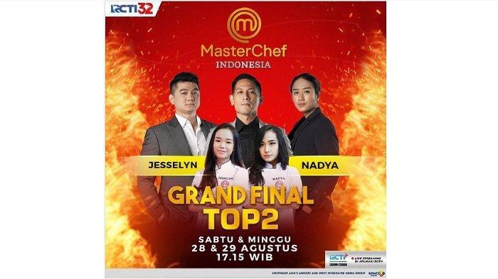 Sore Ini Penentuan Juara MasterChef Indonesia, Kenali Lebih Dekat Jesselyn dan Nadya, Ini Biodatanya