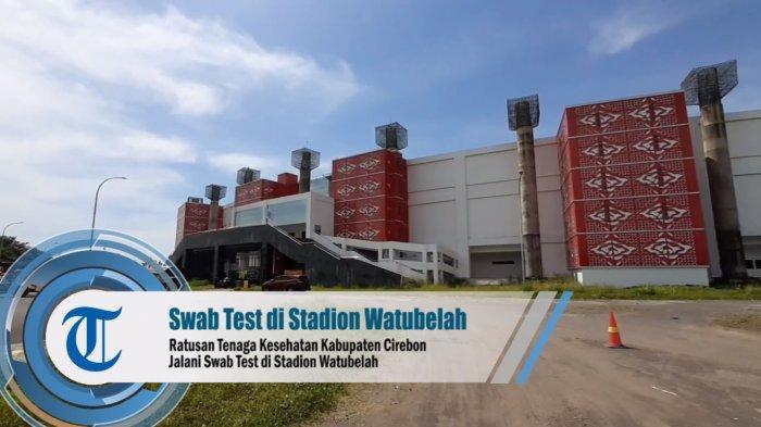Kini Giliran Stadion yang Bakal Dipakai Sebagai Tempat Isolasi Pasien Covid-19 di Kabupaten Cirebon