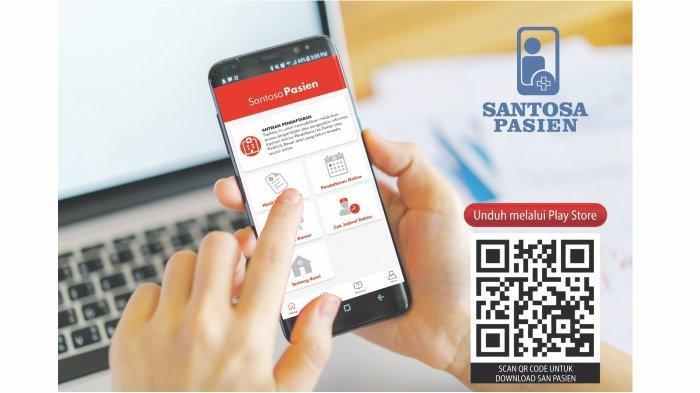 Aplikasi Santosa Pasien Berikan Kemudahan Layanan dan Perawatan bagi Masyarakat
