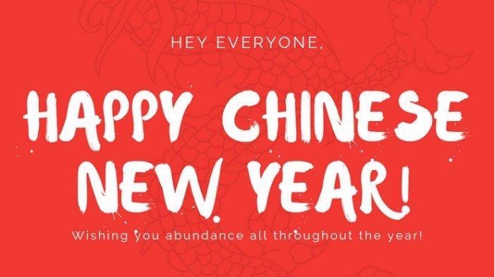 Masih Momennya Ucapkan Selamat Tahun Baru Imlek 2021, Kirim Ucapan Buat Pacar dan Teman-teman