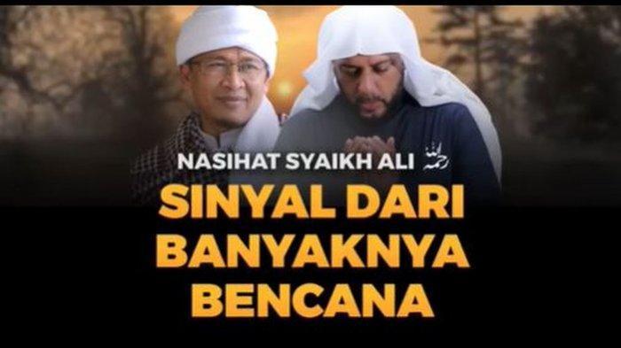 Gempa Bumi, Longsor, Banjir di Indonesia, Bukan Azab Allah, Syekh Ali Jaber Ungkap Berkah Doa Nabi