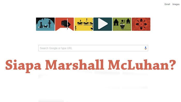 Marshall McLuhann jadi Google Doodle Hari ini, Siapa Dia?