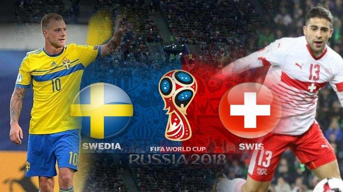 Prediksi Duel Eropa Swedia Vs Swiss di 16 Besar Piala Dunia 2018, Kedua Tim Bakal Tampil Maksimal