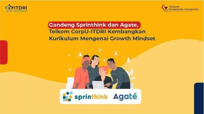 Telkom CorpU-ITDRI Kembangkan Kurikulum Growth Mindset Menggandeng Sprinthink dan Agate
