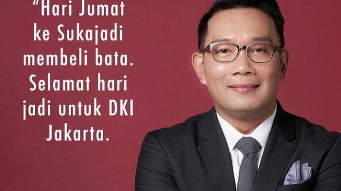 Ucapan Selamat Ridwan Kamil untuk HUT DKI Jakarta ke-494,Tulis Pantun dan Pamer Karyanya di Ibu Kota