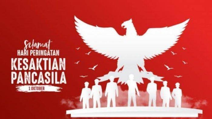 Kumpulan Ucapan Selamat Hari Kesaktian Pancasila 2021, Kata-kata Bijak Semangat untuk 1 Oktober