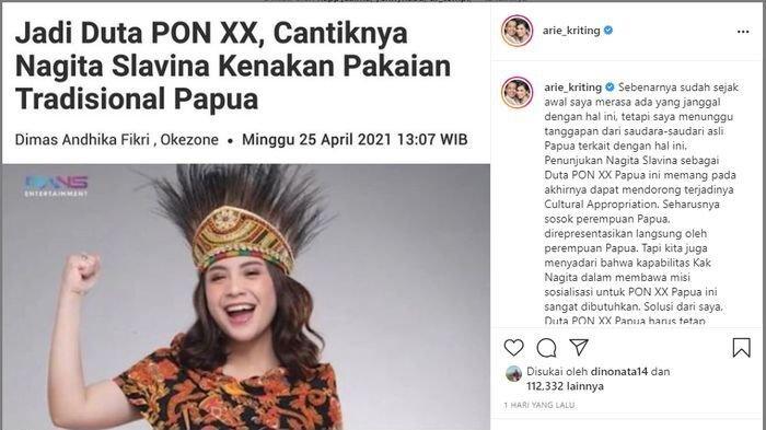 Unggahan Arie Kriting soal penunjukan Nagita Slavina sebagai Duta PON XX Papua.