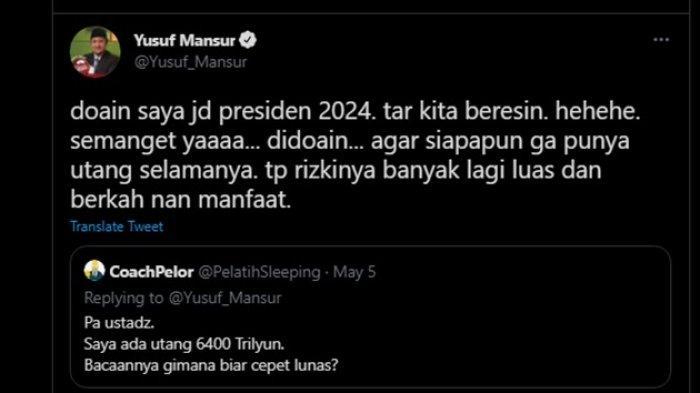 Ustadz Yusuf Mansur minta didoakan jadi Presiden di 2024.