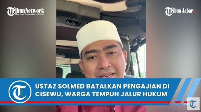 Ustaz Solmed digugat warga Cisewu Garut diduga membatalkan pengajian secara sepihak