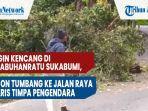 angin-kencang-di-palabuhanratu-sukabumi-pohon-tumbang-ke-jalan-raya-nyaris-timpa-pengendara-2.jpg