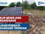 banjir-menerjang-pangandaran-sungai-citanduy-meluap-puluhan-rumah-di-padaherang-terendam.jpg