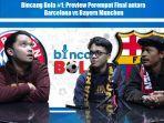 bincang-bola-1-preview-perempat-final-antara-barcelona-vs-bayern-munchen.jpg