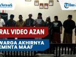 buat-video-viral-azan-hayya-alal-jihad-7-warga-majalengka-langsung-menyatakan-permintaan-maaf.jpg