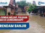 dua-sungai-meluap-puluhan-rumah-di-leuweunghapit-majalengka-terendam-banjir.jpg
