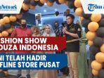 fashion-show-mouza-indonesia-kini-telah-hadir-offline-store-pusat-pertama.jpg