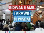 gubernur-jawa-barat-ridwan-kamil-salat-tarawih-di-pusdai.jpg