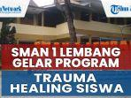 jelang-pembelajaran-tatap-muka-sman-1-lembang-berencana-gelar-program-trauma-healing-siswa.jpg