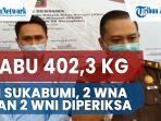 kasus-sabu-4023-kg-narkoba-jaringan-internasional-di-sukabumi-2-wna-dan-2-wni-diperiksa.jpg