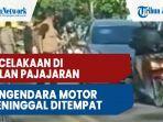 kecelakaan-antara-dua-kendaraan-pengendara-motor-meninggal-di-jalan-pajajaran.jpg