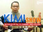 kimi-show-lagu-ngehits-tutorial-gitar-gampang-lagu-the-cranberries-when-youre-gone.jpg