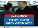 liga-spanyol-athletic-bilbao-vs-barcelona-prediksi-pemain.jpg