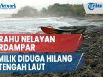 perahu-nelayan-terdampar-di-karanghawu-sukabumi-pemilik-diduga-hilang-di-tengah-laut.jpg