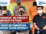 peran-3-pembunuh-fathan-dan-kronologi-pembunuhan-mahasiswa-telkom-university.jpg