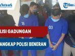polisi-gadungan-ini-ditangkap-tuduh-pelajar-bawa-ganja-lalu-gasak-handphone-korban.jpg