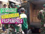 sembako-komandan-paspampres.jpg