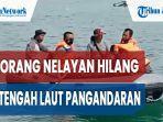 seorang-nelayan-hilang-di-tengah-laut-pangandaran-menyeberang-pakai-ban.jpg
