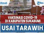 vaksinasi-covid-19-di-kabupaten-sukabumi-selama-bulan-ramadan-dilakukan-usai-tarawih-2.jpg