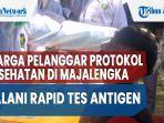 warga-pelanggar-protokol-kesehatan-di-majalengka-jalani-rapid-tes-antigen-2.jpg
