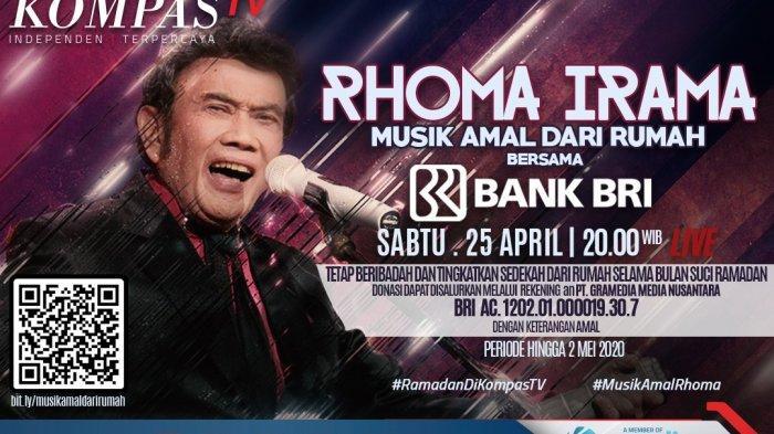 Gandeng Raja Dangdut Rhoma Irama, Kompas TV Persembahkan Konser Amal Dari Rumah