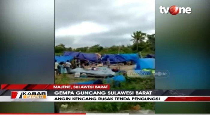 Detik-detik Angin Kencang Rusak Tenda Korban Gempa Mejene, Pengungsi Teriak Histeris: Allahuakbar!
