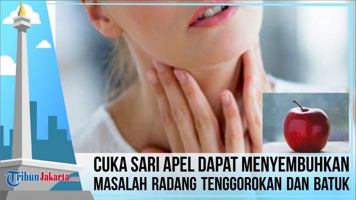 Cuka Sari Apel Dapat Menyembuhkan Masalah Radang Tenggorokan dan Batuk