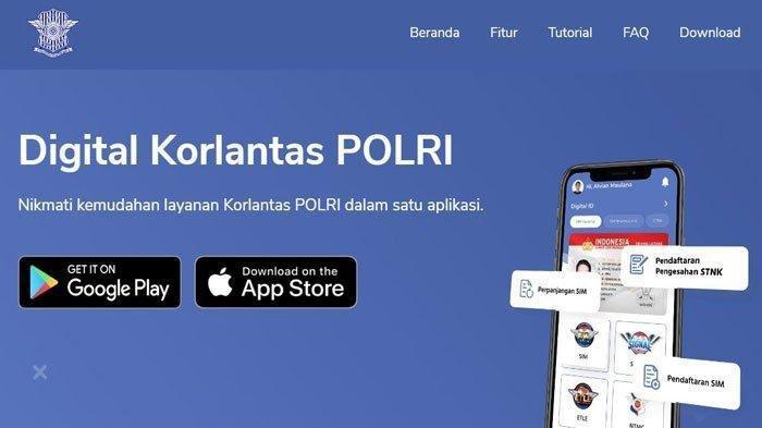 Mau Perpanjang SIM Secara Online Lewat Aplikasi Digital Korlantas POLRI, Simak Caranya Disini