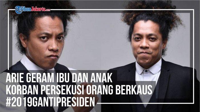 Info Grafis: Kegeraman Arie Kriting Terhadap Kasus Persekusi Orang Berkaus #2019GantiPresiden