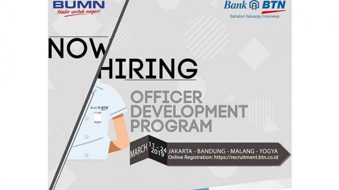 Lowongan Kerja Officer Development Program Bank BTN Dibuka Sampai 24 Maret, Simak Persyaratannya!