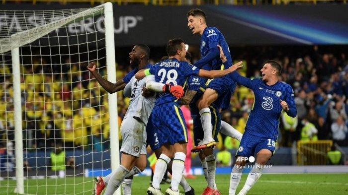 Kalahkan Villarreal Lewat Adu Penalti Chelsea Juara UEFA Super Cup 2021, Kepa & Mendy Saling Puji