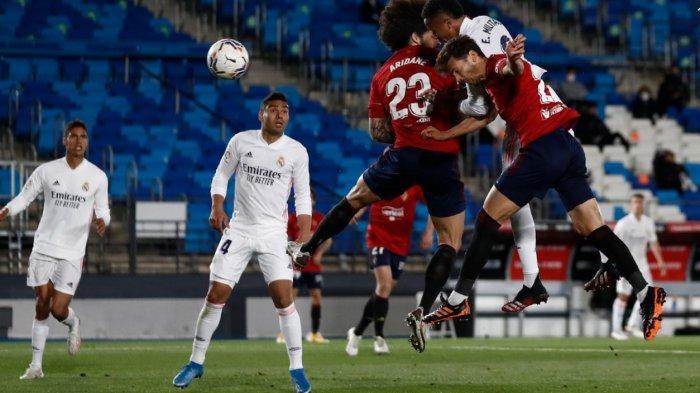 Hasil Liga Spanyol: Tumbangkan Osasuna, Real Madrid Kini Selisih 2 Poin dari Atletico
