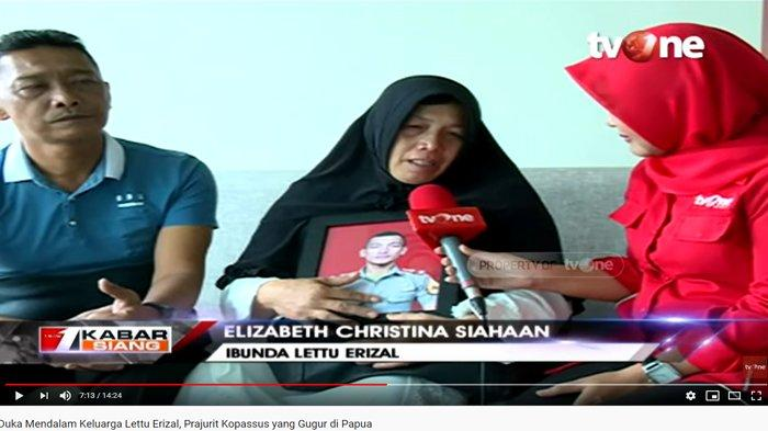 Pesan Terakhir Lettu Erizal Sebelum Gugur Ditembak KKB, Tangis Ibunda Pecah
