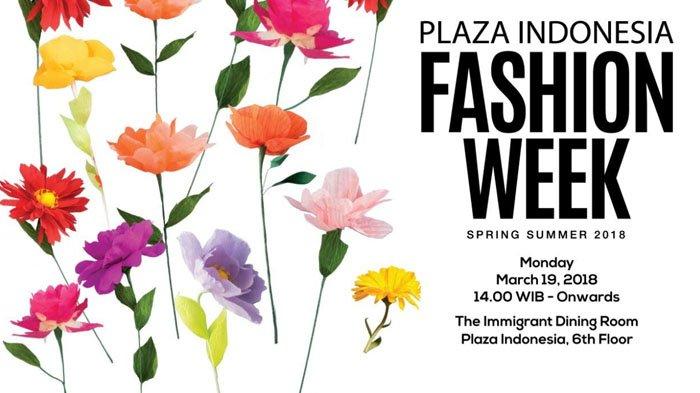 Jangan Lewatkan! Plaza Indonesia Kembali Gelar Fashion Week ke 11 Minggu Ini