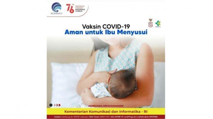 Sejumlah Hal yang Harus Diperhatikan Ibu Menyusui Sebelum Vaksinasi Covid-19