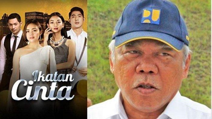 Gandrung Sinetron Ikatan Cinta, Menteri PUPR Basuki Hadimuljono Ucapkan Sesuatu ke Pemeran
