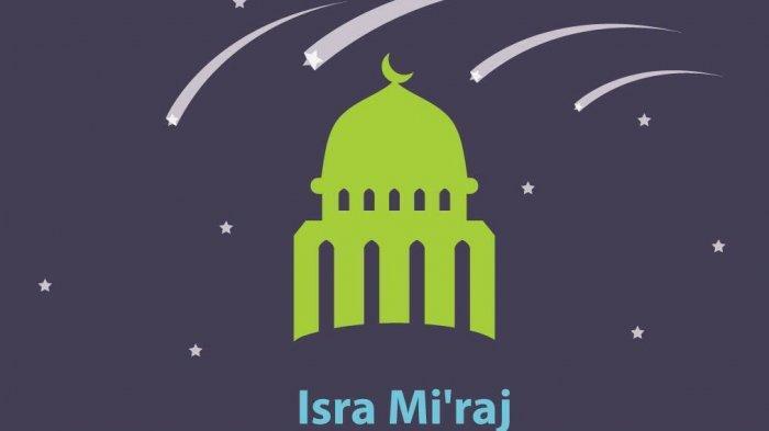 Isra Miraj Hari Ini, Amalan yang Dianjurkan Nabi Ibrahim pada Nabi Muhammad SAW: Jadi Tanaman Surga